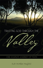 Click for more info or to purchase Trusting God through the Valley